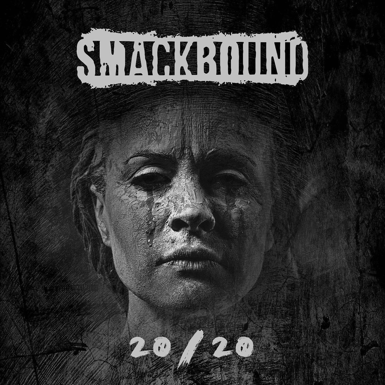 Smackbound: 20/20 (Frontiers RTecords 2020)