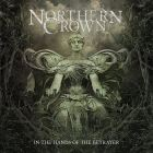 Northern Crown: In The Hands Of Betrayer (igipak 2014)