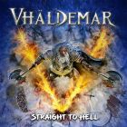 Vhaldemar: Straight  To Hell (Jizkar CD 2020)