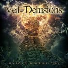 Veil Of Delusions: Untold Dimensions (CD 2020)