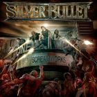 Silver Bullet: ScreamWorks (7hard Records 2016)