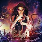 "Latest: Check out ELA! The new album ""Second Reality"" will be released on 25.08.2017 on Massacre Records."