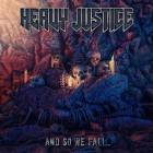 Heavy Justice: And So We Fall (CD 2017)