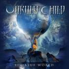 Unruly Child: Big Blue World (CD 2019 Frontiers Records)