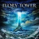 IVORY TOWER – Stronger (Massacre 2019)