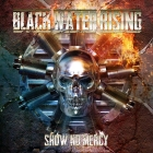 black_water_rising_show_no_mercy
