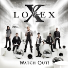 Lovex: Watch Out (EMI records 2011)